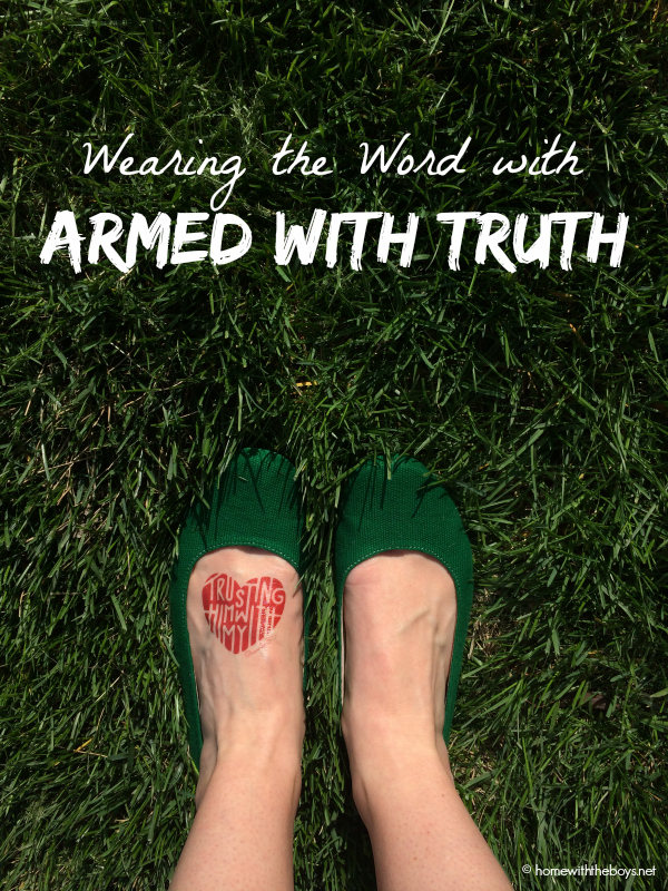 Armed With Truth: Wearing the Word!
