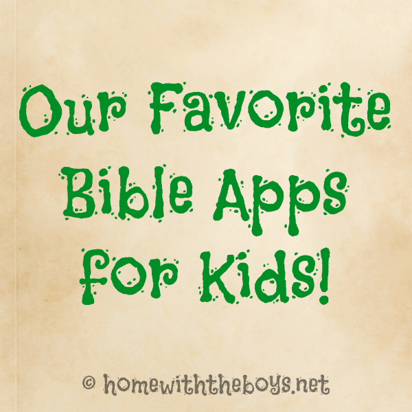 Our Favorite Bible Apps for Kids!