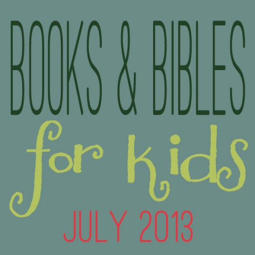 Books & Bibles for Kids July 2013