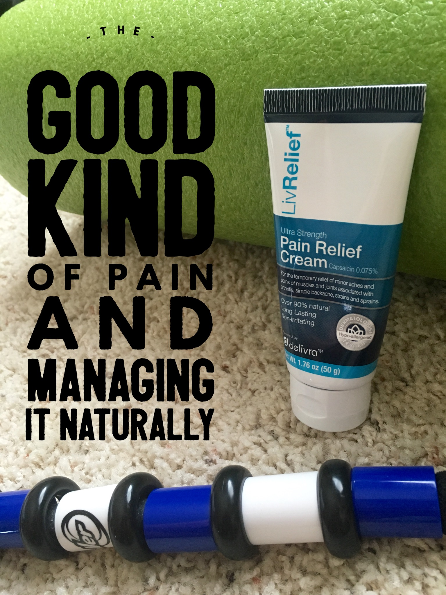 The Good Kind of Pain and Managing It Naturally