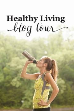 Healthy Living Blog Tour