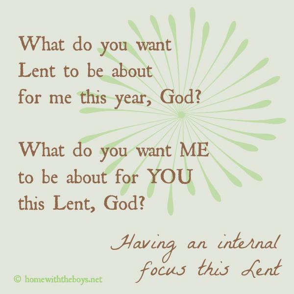 Having An Internal Focus This Lent