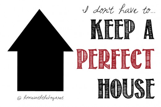 Keep a Perfect House