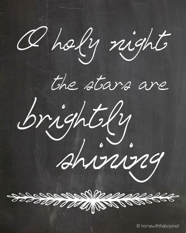 O Holy Night Free Chalkboard Printables!