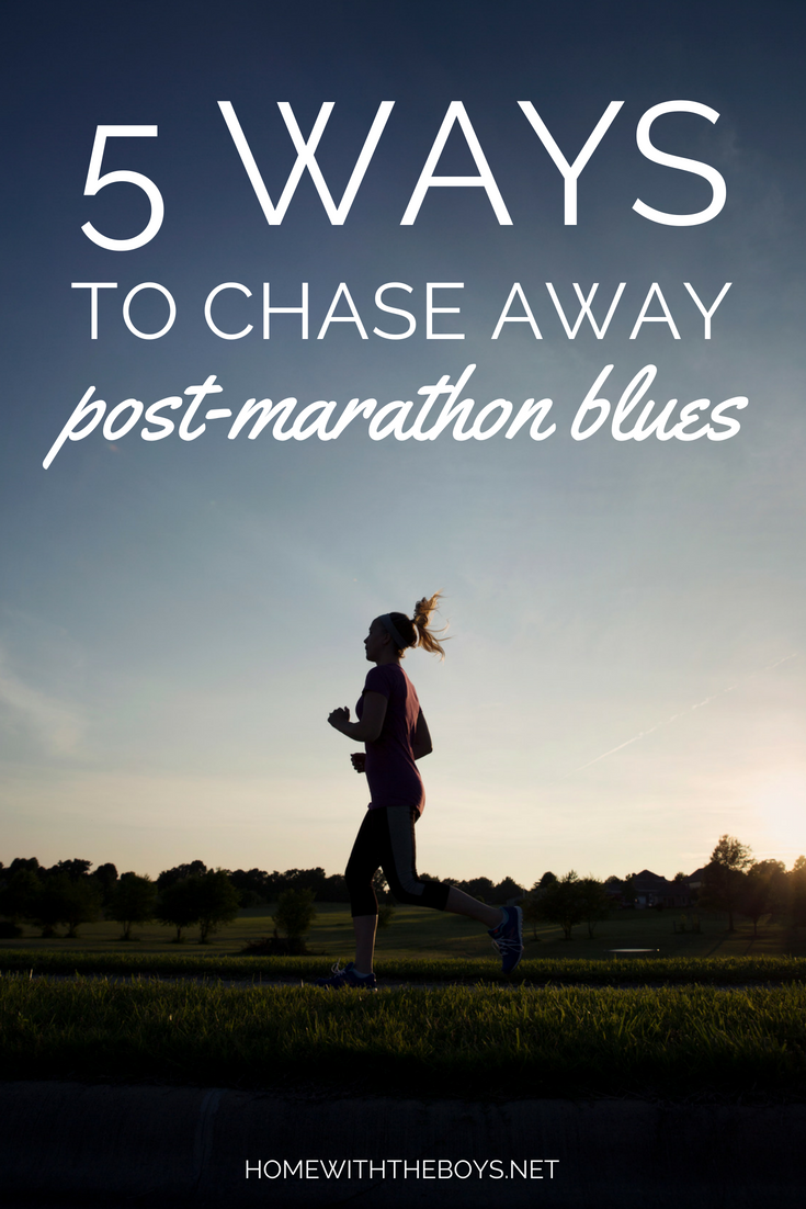 5 Ways to Chase Away Post-Marathon Blues