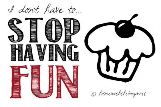 Stop Having Fun
