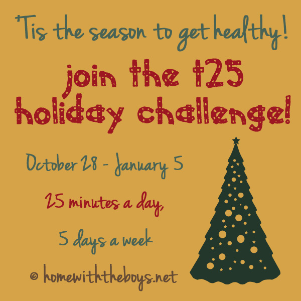 Focus T25 Holiday Fitness Challenge!