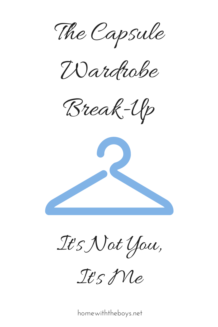 The Capsule Wardrobe Break-Up