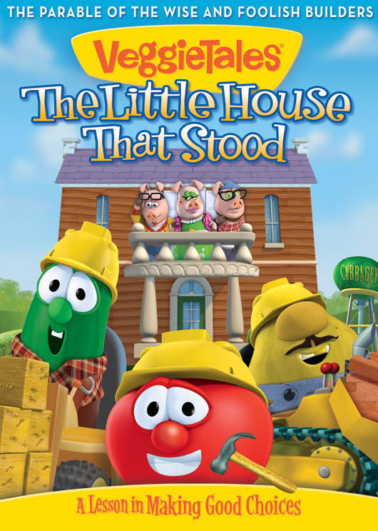 Veggie Tales + Mother Goose = The Little House That Stood!