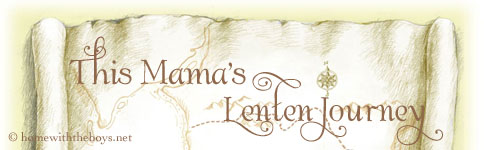 This Mama's Lenten Journey