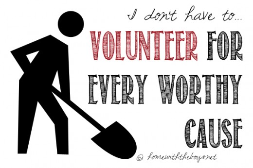 Volunteer for Every Worthy Cause